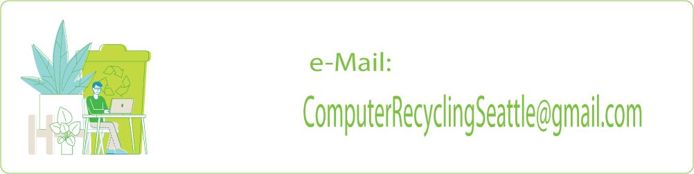 Computer Recycling Seattle e-Mail